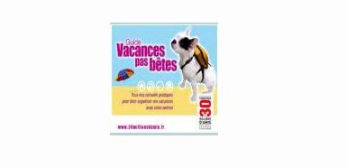 Échantillon gratuit: le Guide « Vacances pas bêtes » 2009