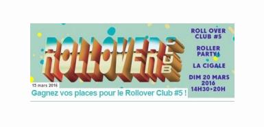 Jeu concours MTV : Des entrées pour la soirée Roll Over Club #5 à gagner