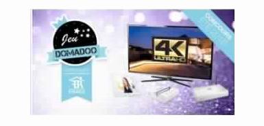 Une TV Ultra HD 4K à gagner avec Domadoo