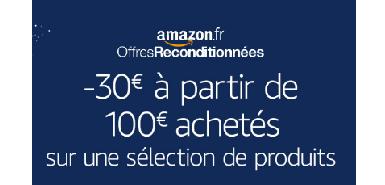 30€ offerts dès 100€ d'achats sur une sélection de produits d'occasion reconditionnés