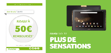 Jusqu'à 50€ remboursés sur Iconia Tab 10 entre le 1er février 2017 au 31 mars 2017