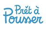 Prêt à Pousser 2016